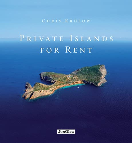 Private Islands for Rent (Hardcover): Chris Krolow