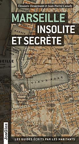 9782361950415: Marseille insolite et secrète