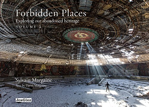 9782361950590: Forbidden Places: Exploring Our Abandoned Heritage (Jonglez Guides) (Volume 2)