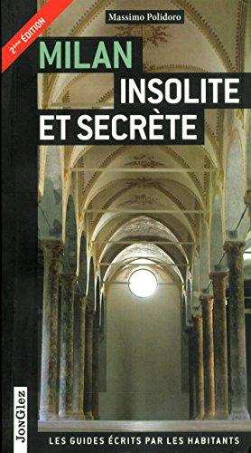 9782361950699: Milan insolite et secrete