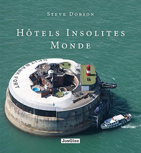 9782361950705: Hôtels insolites monde