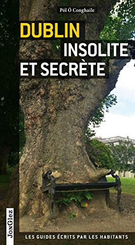 9782361950729: Dublin insolite et secrète