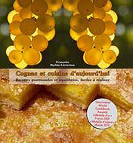 9782361990145: Cognac et cuisine d'aujourd'hui