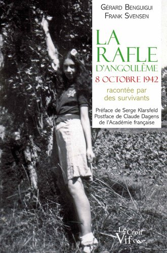 9782361993863: La rafle d'Angoulême, 8 Octobre 1942 racontée par des survivants