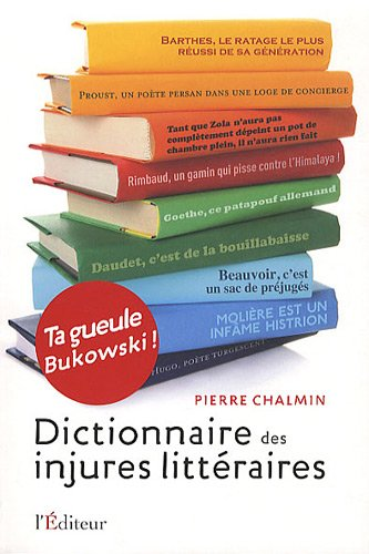 9782362010057: Dictionnaire des injures litteraires (French Edition)