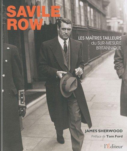Savile Row (French Edition): James Sherwood