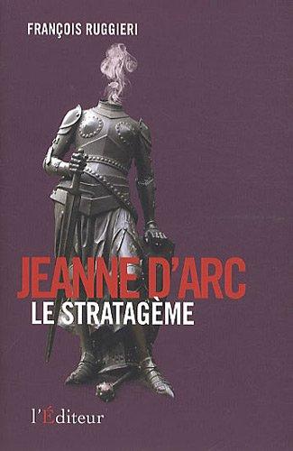 9782362010330: Jeanne d'Arc, le Stratag�me