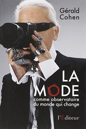 MODE COMME OBSERVATOIRE (LA): COHEN GERALD ALLAN
