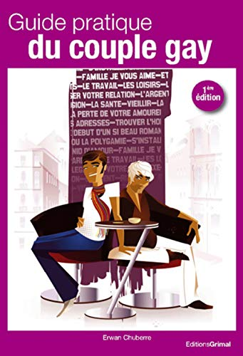9782362030048: Guide pratique du couple gay (French Edition)