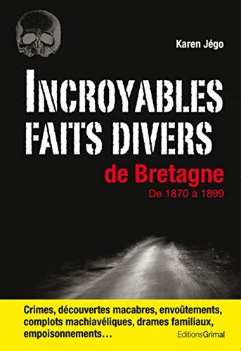 9782362030185: Incroyables faits divers de Bretagne