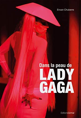 9782362030192: Dans la peau de Lady Gaga