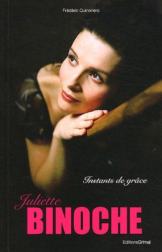 9782362030260: Juliette Binoche : Instants de grâce
