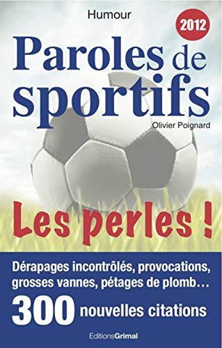 9782362030468: Paroles de sportifs : Les perles !