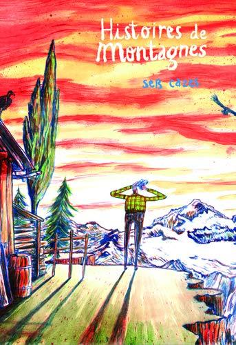 9782362060250: Histoires de Montagnes