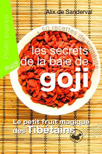 9782362170041: Les secrets de la baie de Goji (Pratic Express)