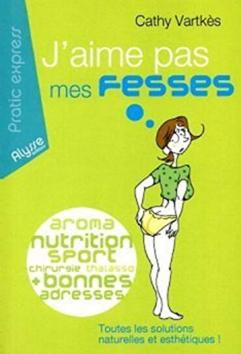 9782362170126: J'aime pas mes fesses (French Edition)