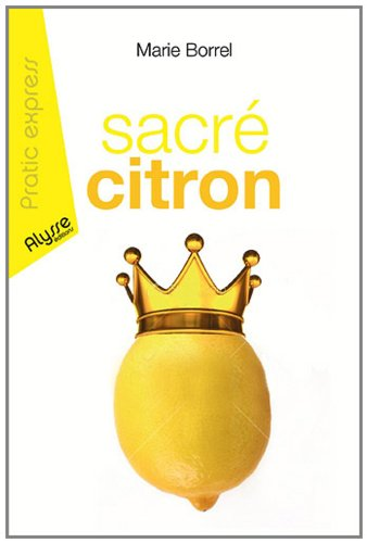 9782362170447: Sacre citron (French Edition)