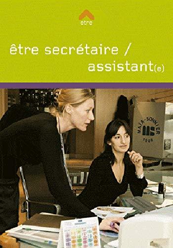 ETRE SECRETAIRE ASSISTANT E: GRANIER F DELAHAYE H