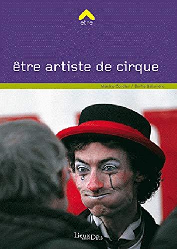 9782362190469: être artiste de cirque