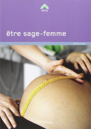9782362190674: ETRE SAGE-FEMME