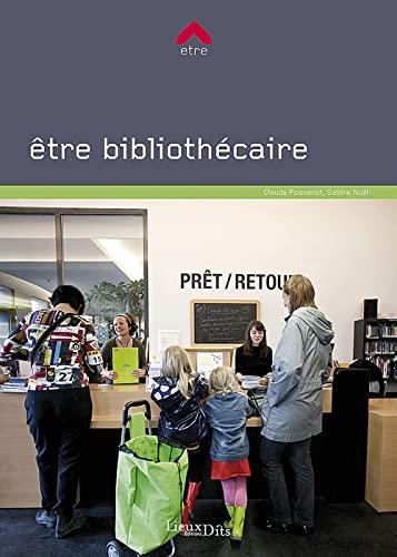 9782362190834: Etre Bibliothécaire