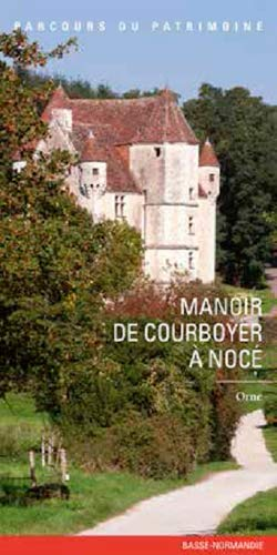 9782362191145: MANOIR DE COURBOYER A NOCE
