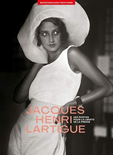 100 photos de Jacques Henri Lartigue pour: Lartigue, Jacques Henri