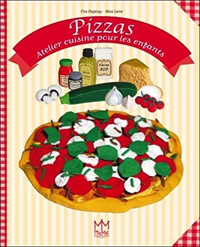 9782362210129: Pizzas - Atelier cuisine pour les enfants