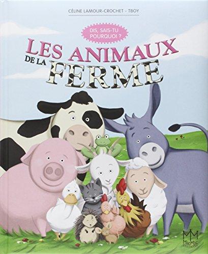 9782362212642: Les animaux de la ferme - Dis, sais-tu pourquoi ?