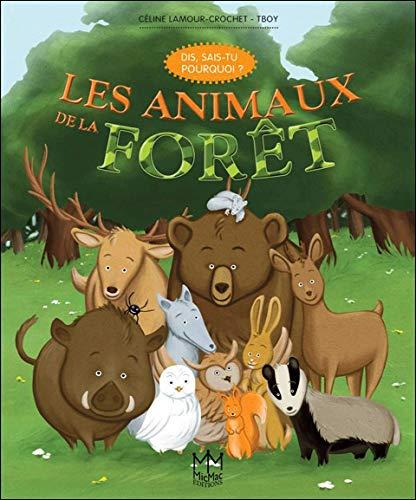ANIMAUX DE LA FORÊT (LES): LAMOUR-CROCHET CÉLINE