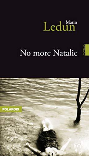 9782362240355: No More, Nathalie