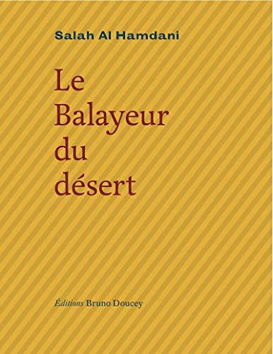 9782362290008: Le balayeur du désert (French Edition)