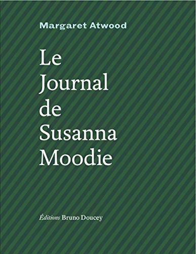 Journal de Susanna Moodie (Le): Atwood, Margaret