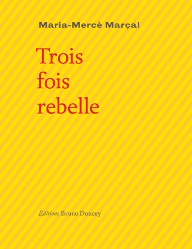 9782362290435: Trois fois rebelle (French Edition)