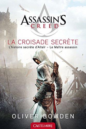 9782362310683: Assassin's Creed La Croisade secrète