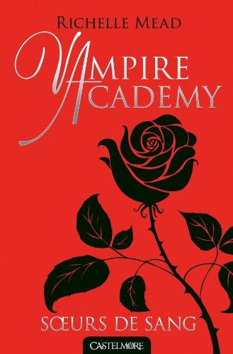 9782362310737: Vampire Academy T01 Soeurs de sang