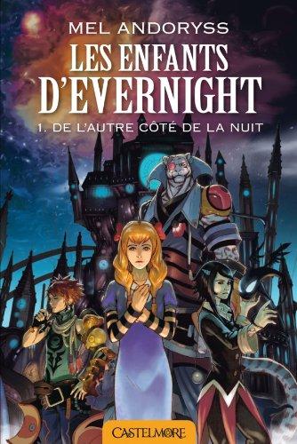 9782362311031: Les Enfants d'Evernight T1 De l'autre côté de la nuit