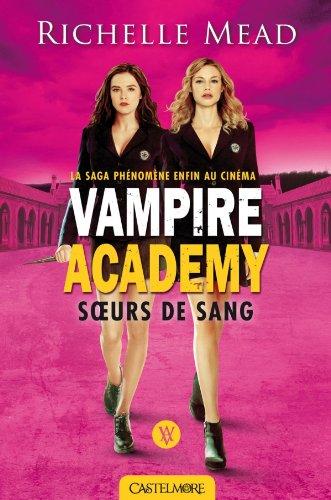 9782362311079: Vampire Academy T1 Soeurs de sang