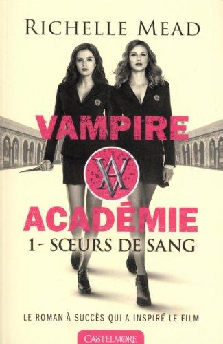 9782362311345: Vampire Academy tome 1 Soeurs de sang