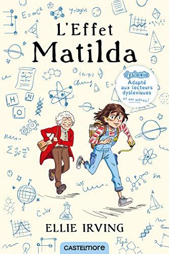 9782362312472: L'Effet Matilda (version dyslexique)