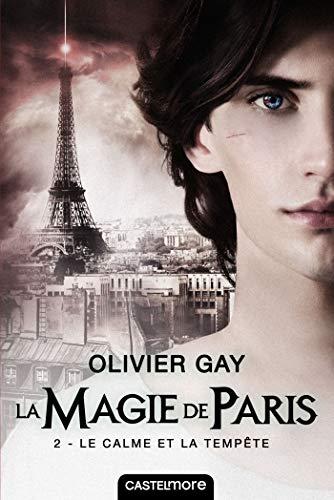 9782362313172: La magie de Paris, T2 : Le Calme et la Tempête
