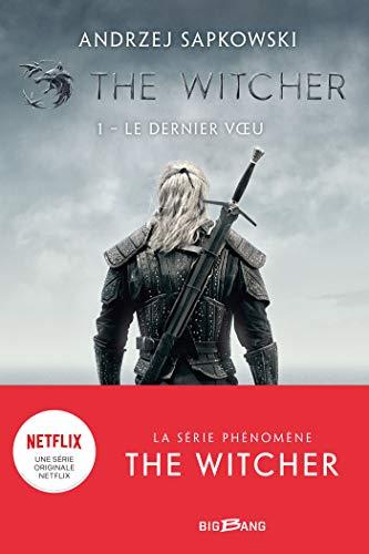 The Witcher (Sorceleur), T1 : Le Dernier: Sapkowski, Andrzej