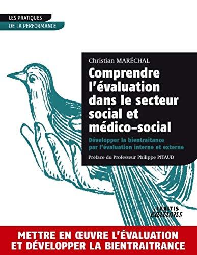 Comprendre l évaluation dans le secteur social et médico-social: Christian Maréchal