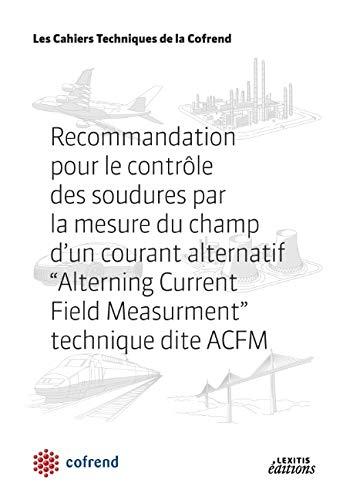 Recommandation pour le contrôle des soudures par la mesure du champ d'un courant ...