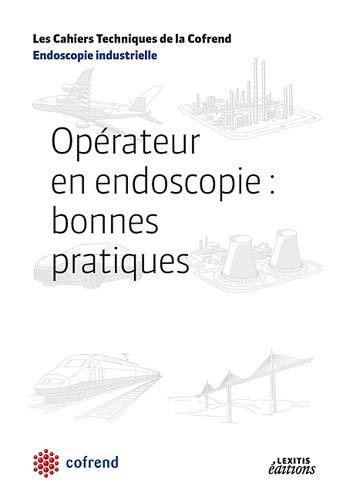 Opérateur en endoscopie (French Edition): Cofrend