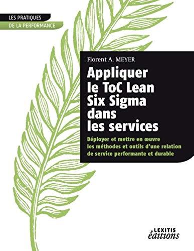 9782362331299: Appliquer le Toc Lean six sigma dans les services