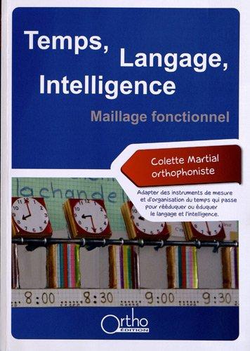 9782362350221: Temps, Langage, Intelligence : Maillage fonctionnel