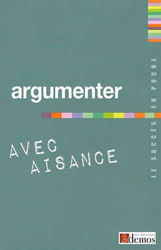 9782362410420: Argumenter avec aisance