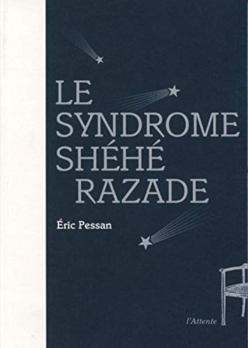 9782362420467: Le syndrome Shéhérazade