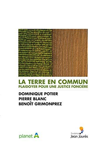 9782362441233: La terre en commun. Plaidoyer pour une justice foncière
